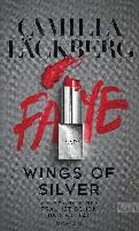 Wings of Silver. Die Rache einer Frau endet nie