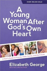 A Young Woman After God's Own Heart(r)