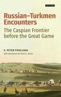 Russian-Turkmen Encounters