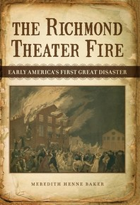 The Richmond Theater Fire (Nip with Foreword and Afterword)