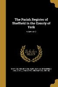 The Parish Register of Sheffield in the County of York; Volume Pt.2