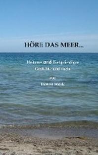Hoere das Meer...