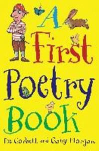 A First Poetry Book. Pie Corbett, Gaby Morgan