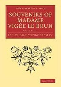 Souvenirs of Madame Vig'e Le Brun
