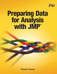 Preparing Data for Analysis with JMP (Hardcover edition)