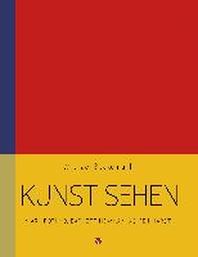 Kunst sehen - Mark Rothko, Barnett Newman, Ad Reinhardt
