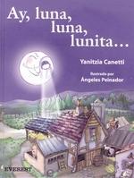Ay, Luna, Luna, Lunita...