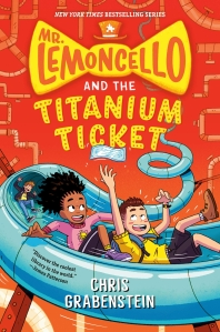 Mr. Lemoncello and the Titanium Ticket ( Mr. Lemoncello's Library )