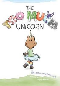 The Too Much Unicorn