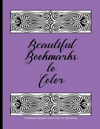 Beautiful Bookmarks to Color