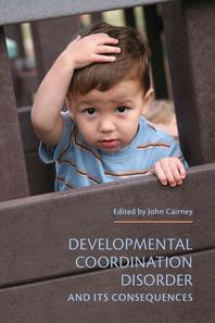 Developmental Coordination Disorder and Its Consequences