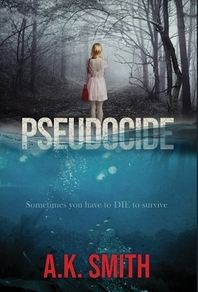 Pseudocide - Sometimes you have to DIE to survive