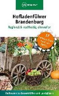 Hofladenfuehrer Brandenburg - Regional & nachhaltig einkaufen