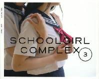 SCHOOLGIRL COMPLEX 3
