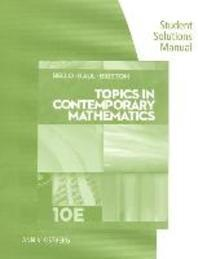 Topics in Contemporary Mathematics Student Solutions Manual