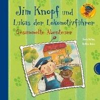 Jim Knopf und Lukas der Lokomotivfuehrer - Gesammelte Abenteuer