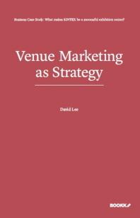 Venue Marketing as Strategy