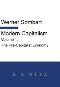 Modern Capitalism - Volume 1