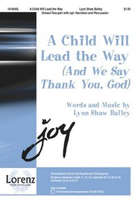 A Child Will Lead the Way