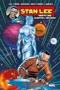 Stan Lee trifft die Marvel-Helden