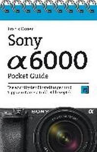 Sony Alpha 6000 Pocket Guide