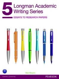 Longman Academic Writing Series. 5