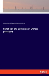Handbook of a Collection of Chinese porcelains