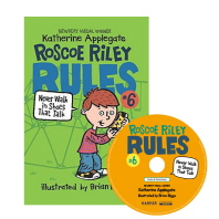 Roscoe Riley Rules. 6: Never Walk in Shoes That Talk