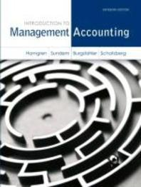 Introduction to Management Accounting Plus New Mylab Accounting with Pearson Etext -- Access Card Package