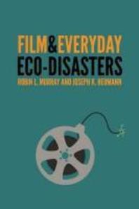 Film & Everyday Eco-Disasters