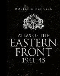 Atlas of the Eastern Front