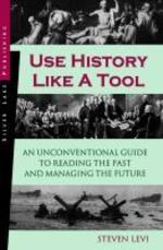 Use History Like a Tool