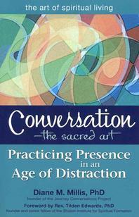 Conversation--The Sacred Art
