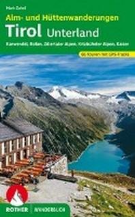 Alm- und Huettenwanderungen Tirol Unterland