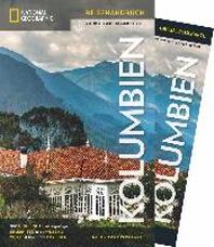 National Geographic Traveler Kolumbien mit Maxi-Faltkarte