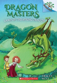 Dragon Masters #14:Land of the Spring Dragon