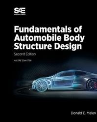 Fundamentals of Automobile Body Structure Design, 2nd Edition