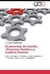 Economias de Escala, Eficiencia Frontera y Cambio Tecnico