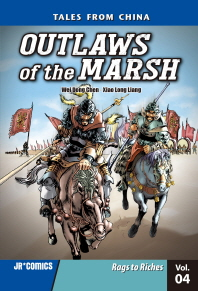 Outlaws of the Marsh Volume 4 Rags to Riches