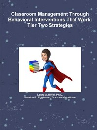 Classroom Management Through Behavioral Interventions That Work