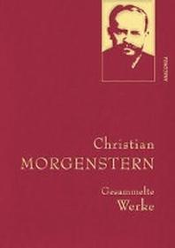 Christian Morgenstern - Gesammelte Werke (Leinen-Einband)