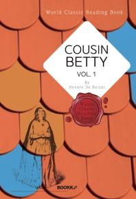 사촌 베티, 1부 ('오노레 드 발자크' 작품) : Cousin Betty, vol. 1 ㅣ영문판ㅣ