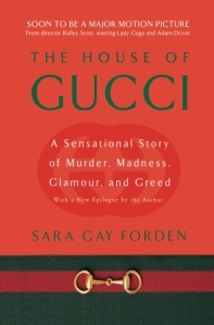 The House of Gucci (Revised)
