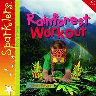 Rainforest Workout