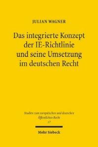 Das Integrierte Konzept Der Ie-Richtlinie Und Seine Umsetzung Im Deutschen Recht