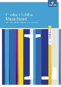Maria Stuart: Module und Materialien f?r den Literaturunterricht