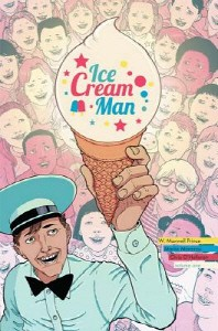 Ice Cream Man Volume 1