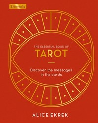 The Essential Book of Tarot