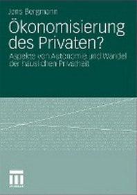 Okonomisierung Des Privaten?