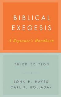 Biblical Exegesis, Third Edition